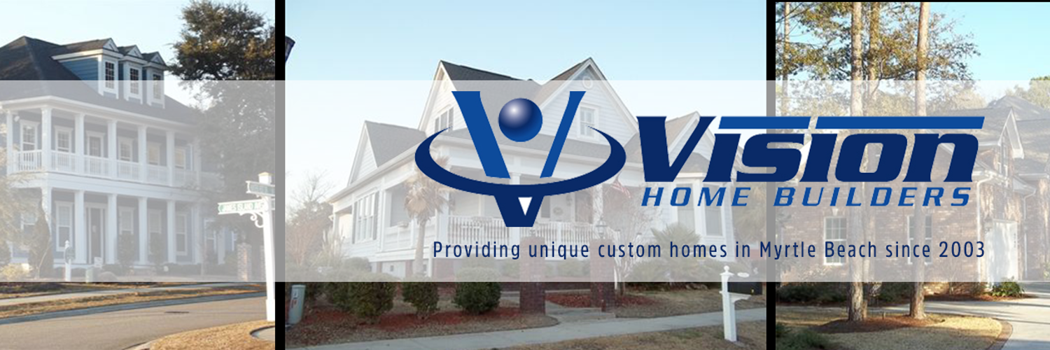 Vision Home Builders Myrtle Beach