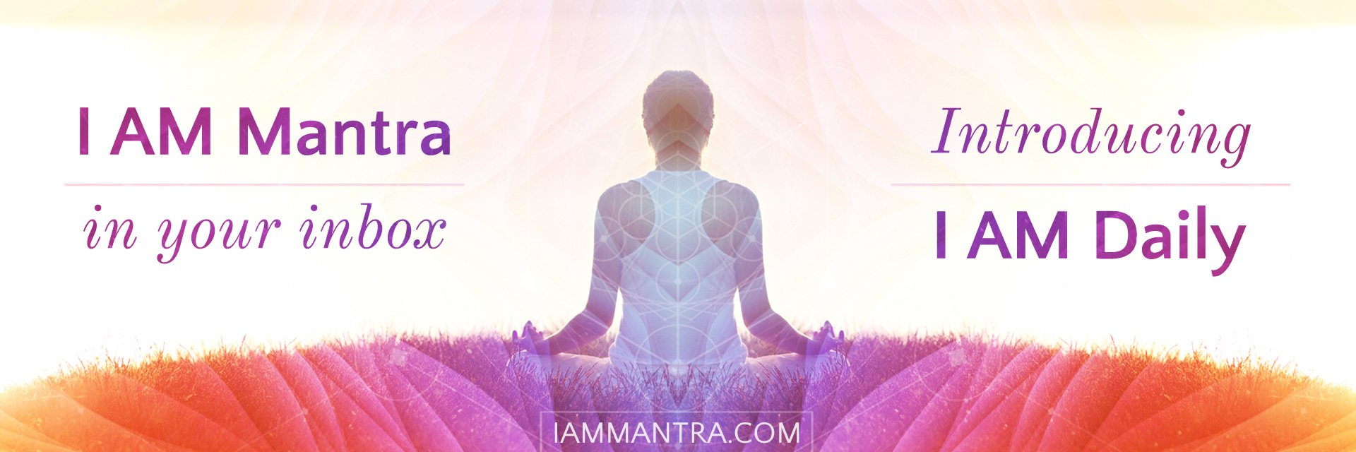 Today's Mantra: I AM changing, growing and evolving into new ways of loving, living and thriving.