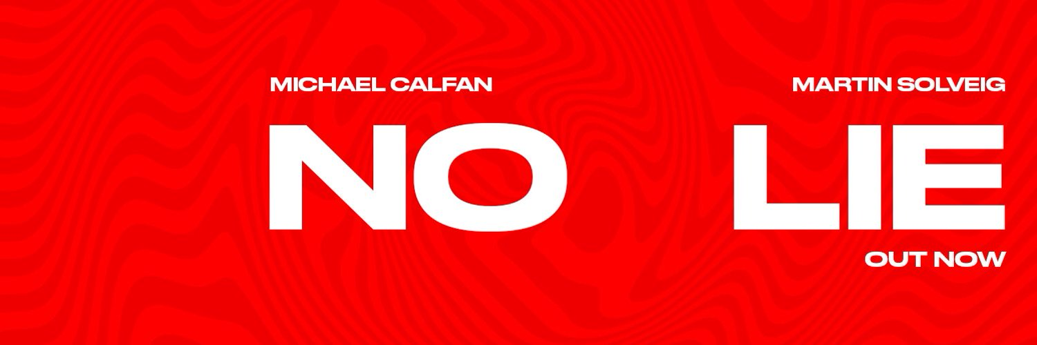 NO LIE with @michaelcalfan is out ⬇️