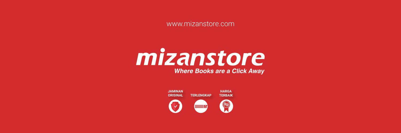 Akun resmi mizanstore.com |cs: cs@mizan.com | Official Line : line.me/ti/p/@mizansto…