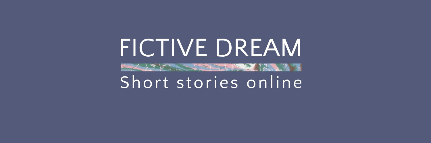Fictive Dream, the online lit mag dedicated to the short story. Send your submissions to fictivedream@gmail.com #shortstories #flashfiction #litmag