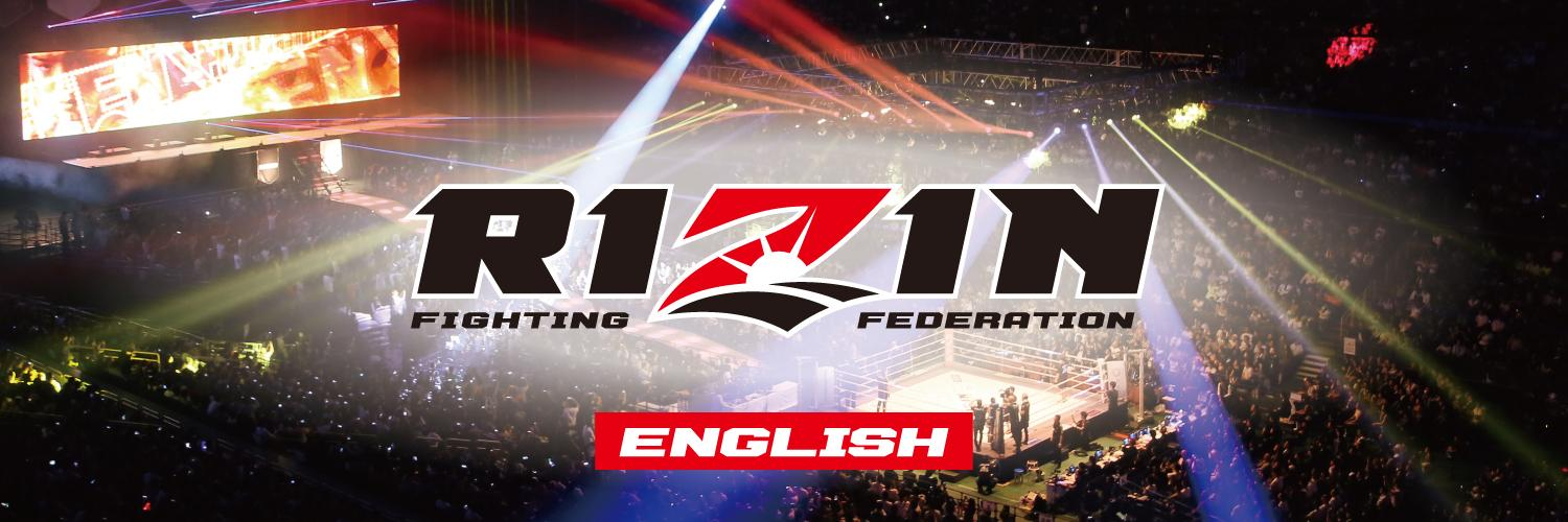 RIZIN FIGHTING FEDERATION official English account.