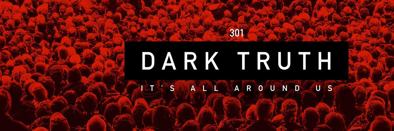 Dark Truth (@darktruth301) | Twitter A Dark Truth