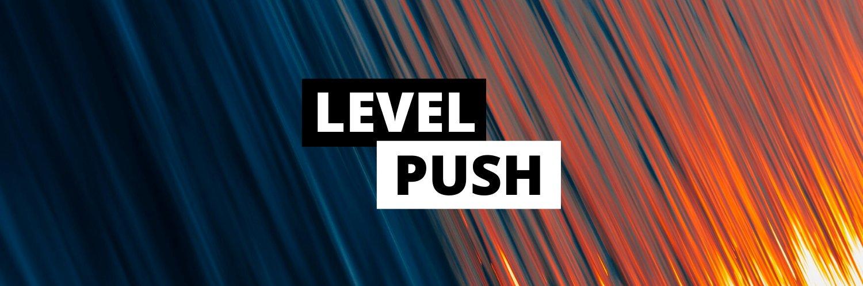 Level Push