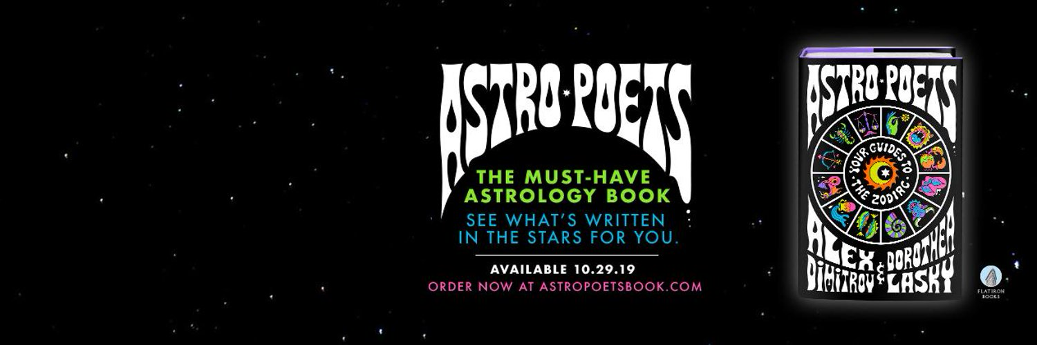 Astrology by poets @DorotheaLasky & @alexdimitrov. Our book Astro Poets: Your Guides to the Zodiac is out on October 29. Contact: astropoets@gmail.com