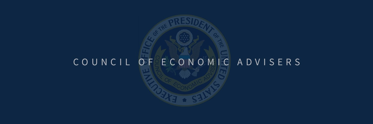 Council of Economic Advisers | Tweets may be archived: WH.gov/privacy
