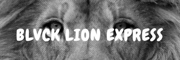 BLVCK LION EXPRESS🦁 Profile Banner