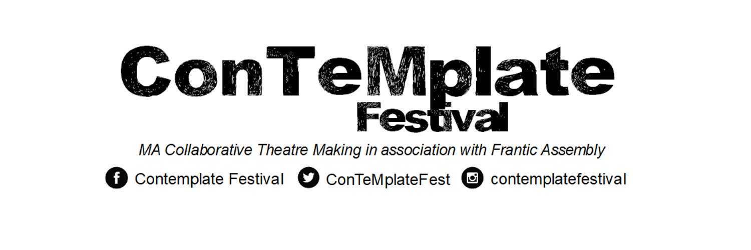 ConTeMplate Festival 2019: MA Collaborative Theatre Making in association with @franticassembly at @covcampus