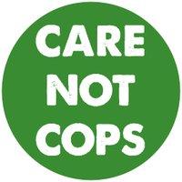 Care Not Cops (@carenotcops) Twitter profile photo