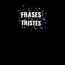 Frasestristes At Frasest84736287 Twitter