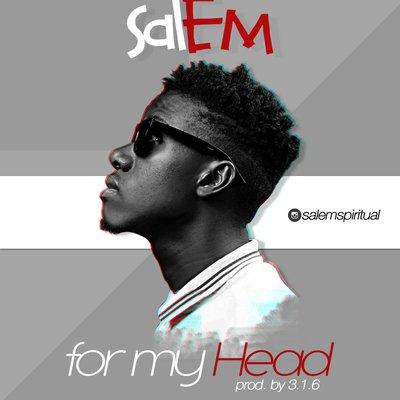 FOR MY HEAD - Salem [@salemspiritual]