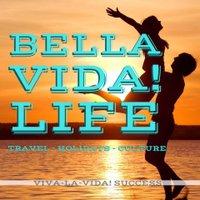 Bella Vida! Life