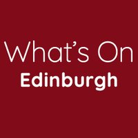 Whats On Edinburgh