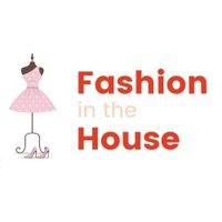 FashionInTheHouse