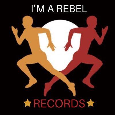 I'M A REBEL RECORDS