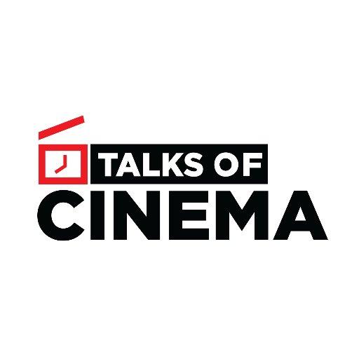 TalksOfCinema
