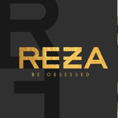 Reza Be Obsessed