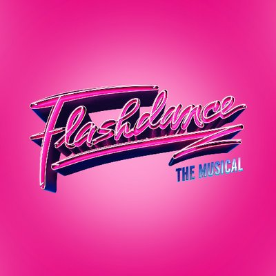 Flashdance Uk Tour On Twitter The Time Has Come To Say A Massive