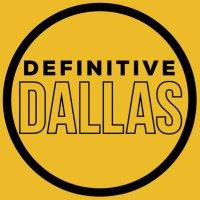 Definitive Dallas