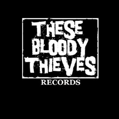 These Bloody Thieves Records