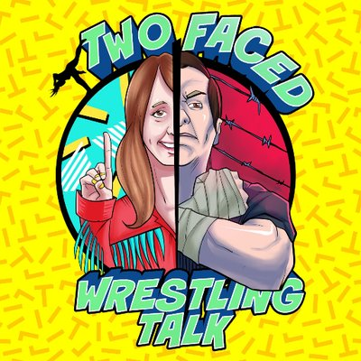 8cab40223899 Two Faced Wrestling Talk on Twitter