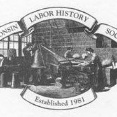 Wisconsin Labor History Society