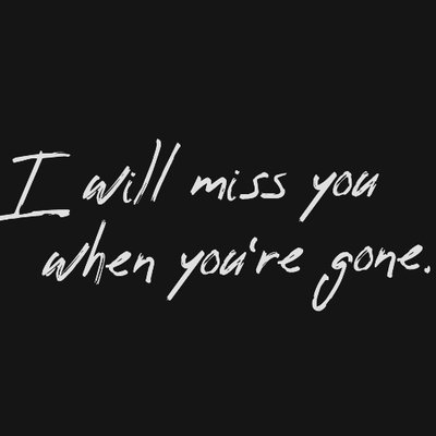I Will Miss You When Youre Gone At Iwmyplay Twitter