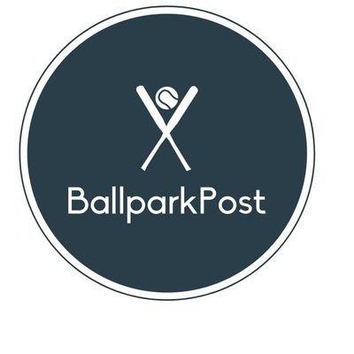 ⚾️ Ballpark Post ⚾️