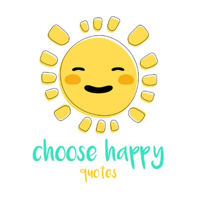 Choose Happy Quotes At Qchoosehappy Twitter