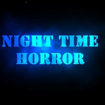 Night Time Horror