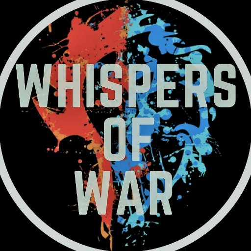 Whispers of War (@whispers_of_War )
