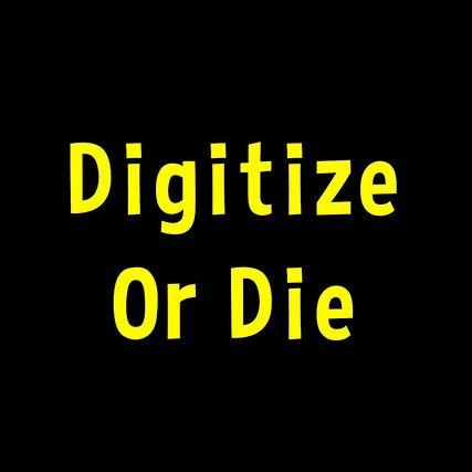 Dare to Digitize