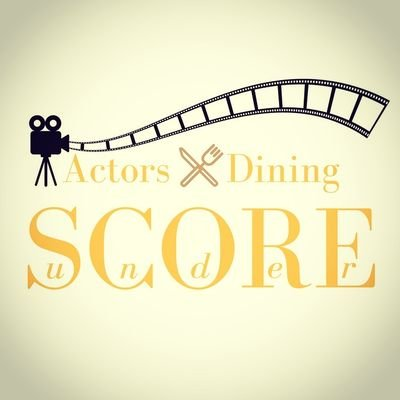 Actors×Dining『under SCORE』-...