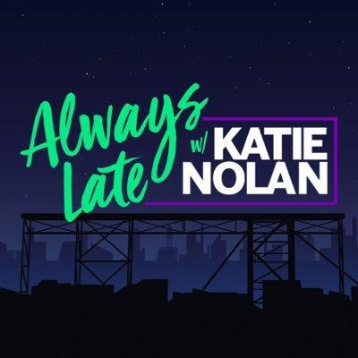 0047b1bd1 Always Late with Katie Nolan (@AlwaysLateESPN) | Twitter