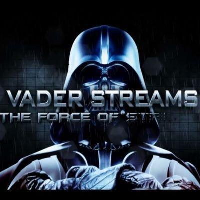 Vader Streams on Twitter: