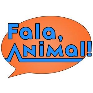Fala, Animal!