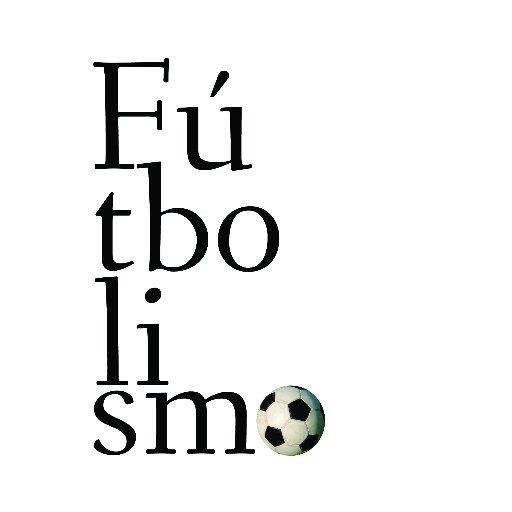 Fútbolismo ⚽️🌎🌍🌏⚽️