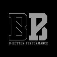 B-Better Performance