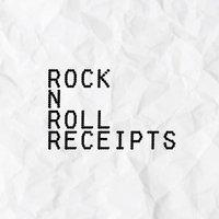 Rock N Roll Receipts