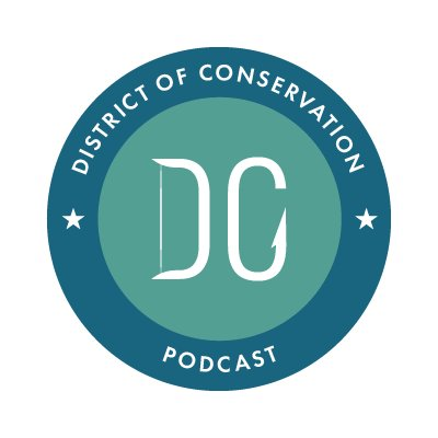 District of Conservation Podcast