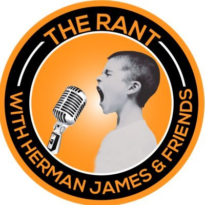 The Rant With Herman James