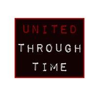 United Through Time