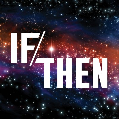 If/Then (@IfThenSheCan) Twitter profile photo