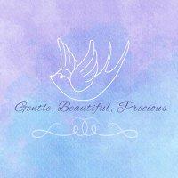 •Gentle, Beautiful, Precious•