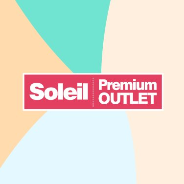 SoleilPremiumOutlet on Twitter: