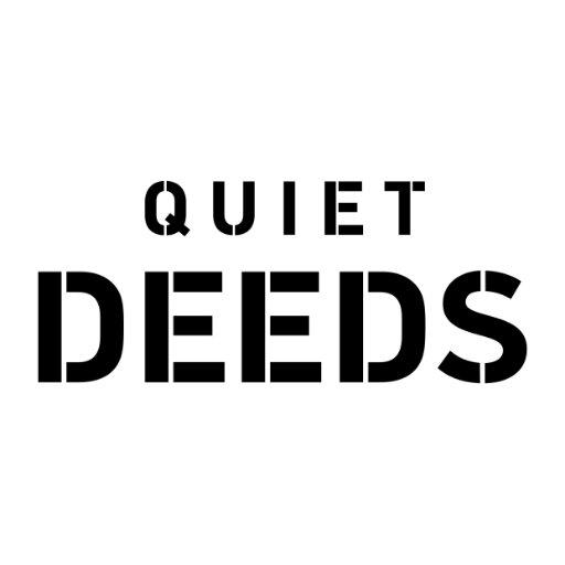 @QuietDeeds