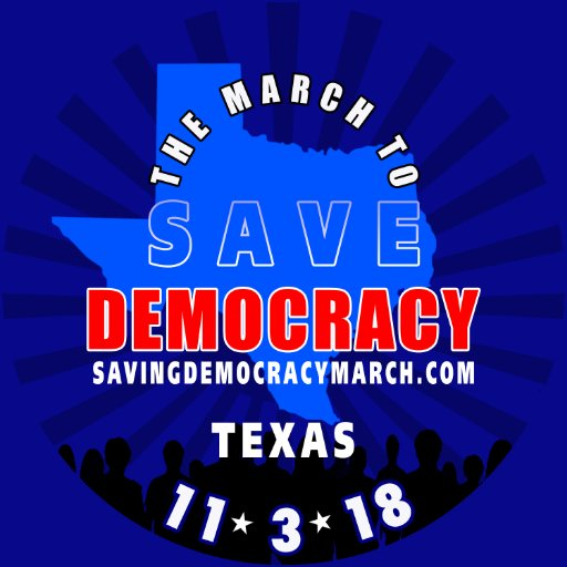 TEXAS-MARCH TO SAVE DEMOCRACY