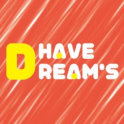 HAVE DREAM'S Twitter