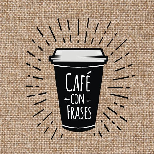 Cafe Con Frases At Cafeconfrasesok Twitter