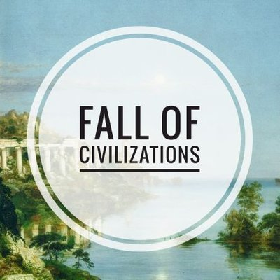 Image result for fall of civilizations podcast